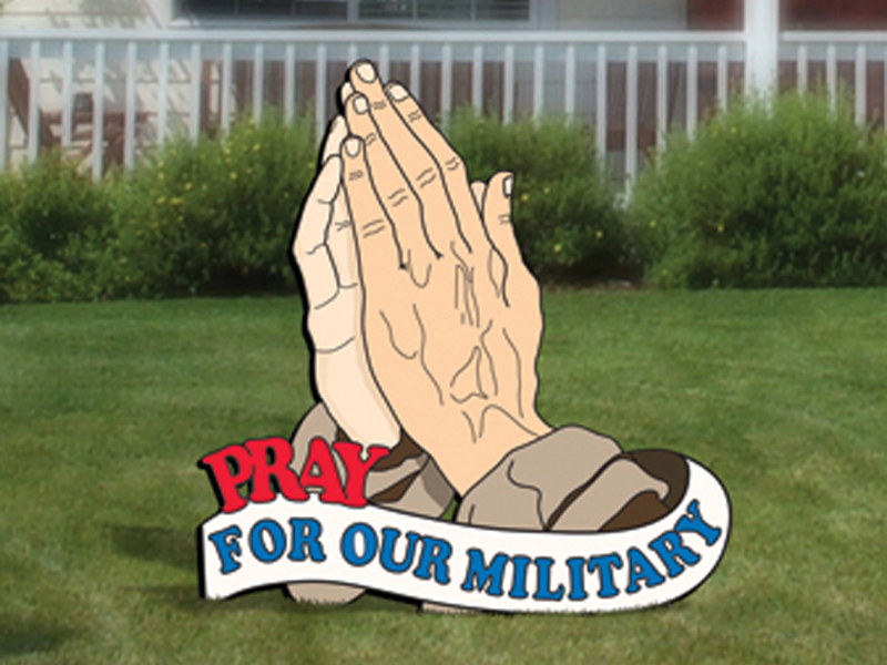 Praying hands yard art pattern is a prominent gesture of hope for our military